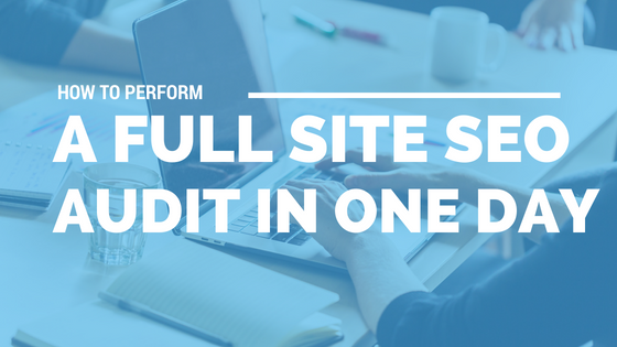 How to Perform a Full Site SEO Audit in One Day - Eastern North Carolina Freelance Web Designer Tony Shaw